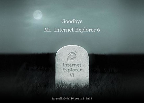 Good Bye IE6