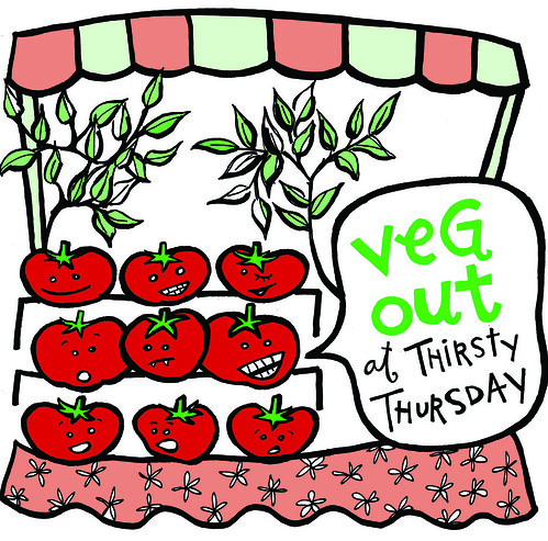 Thirsty Thursday veggies