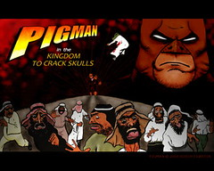Copia di PIGMAN In the Kingdom to Crack Skulls for blog