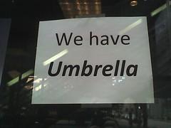 We have umbrella