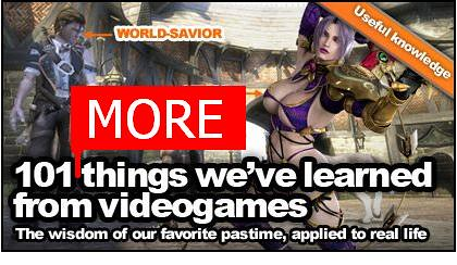 101 MORE things we've learned from videogames