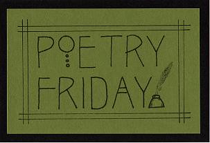 Poem of the Day: For Poetry Friday