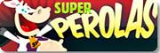 Super Perolas