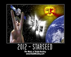 2012 - Starseed (Ralph Buckley) Tags: world music moon tree love stars hope magick song blues pentagram tarot singer gods imagination hermes vocals consciousness osiris 2012 alchemy songwriter initiation kundalini thoth ralphbuckley