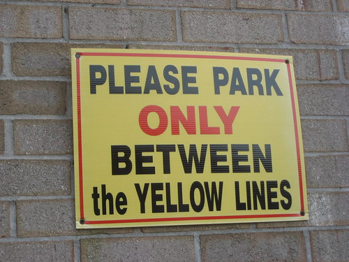 Please Park Only Between The Yellow Lines