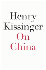 2nd Best Book about China - On China by Henry ...
