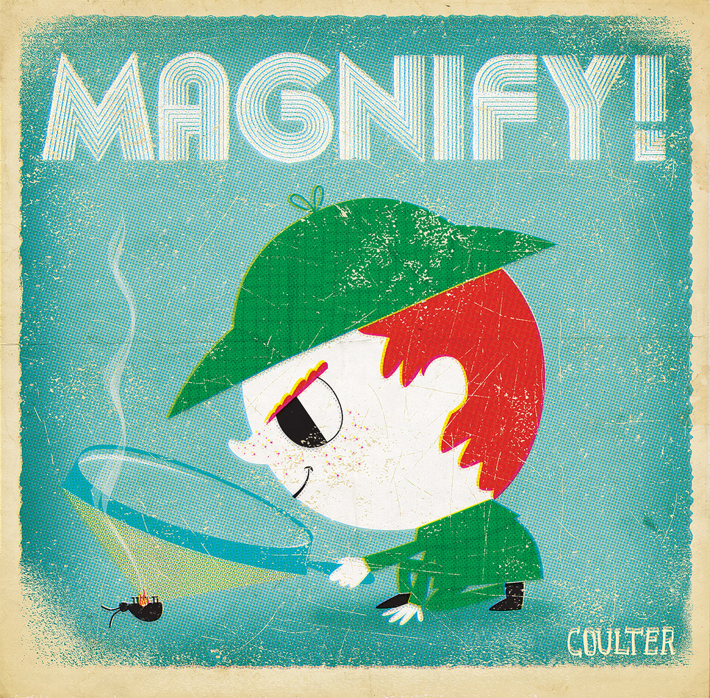 Illustration Friday: Magnify version 2