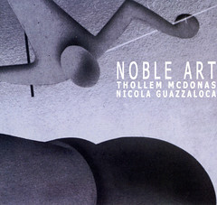 Thollem Mc Donas & Nicola Guazzaloca | Noble Art ; cover
