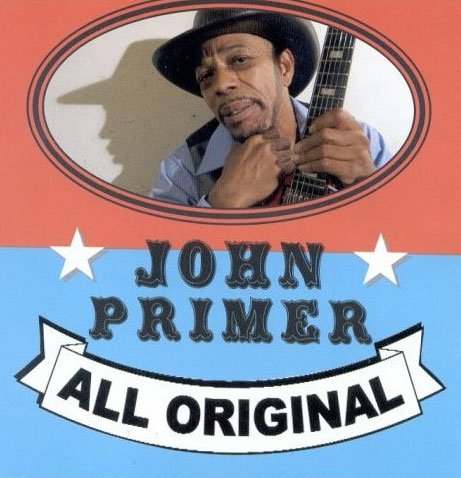 John Primer - All Original (CD)