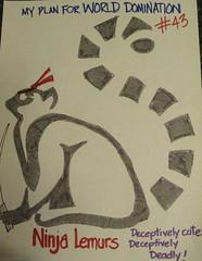 Lemurs (drawnfromlife) Tags: domination plan lemurs muhahah
