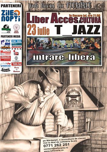 23 Iulie 2009 » Liber Acces la Cultură cu T-Jazz