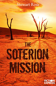 Fiction Express - Stewart Ross, Soterion Mission