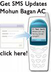 SMS Update on Mohun Bagan AC