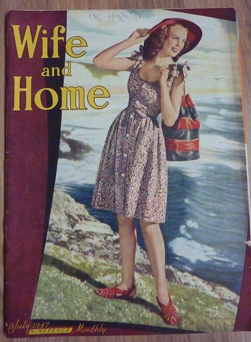 Wife and Home Magazine July 1947