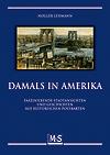 Lehmann Damals in Amerika