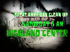 Get Rid of It Great American Clean Up