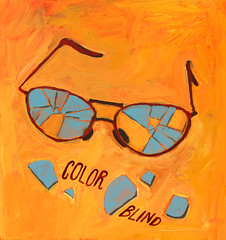 COLOR BLIND (frogers) Tags: orange broken glass illustration painting typography glasses painted colorblind