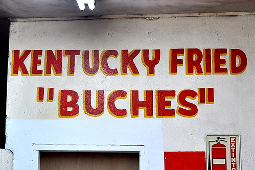 Kentucky Fried Buches - Tijuana