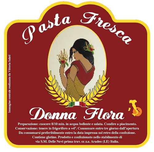 """Etichetta pasta fresca"""" Donna Flora""""        realizzata con una mia opera d'arte"""