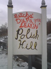 Betcha' Dupa Your Leaving Polish Hill