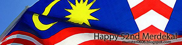 Malaysia 52nd Merdekay Day.