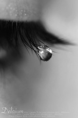 Tears Don't Stop The Rain, Rain Doesn't Hide The Tears I've Cried... (QTRZ . d e l i r i u m ,,) Tags: bw white black macro eye water monochrome rain closeup canon eos pain lashes monochromatic drop hide eyelash delirium cry tear mistakes 450d qtrz