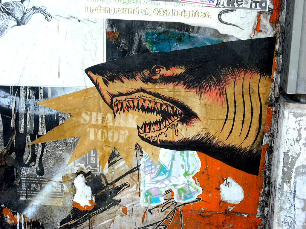 Shark Toof Street Art Poster Graffiti - San Francisco, California.