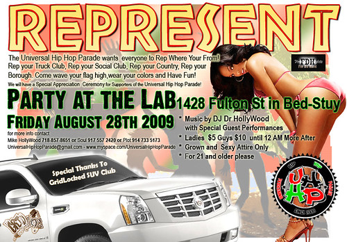 The UHHP Foundation presents REPRESENT! Party at The Lab Friday August 28, 2009 from 10 PM until . . .  .