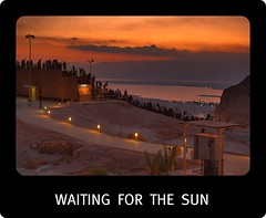 waiting   for  the  sun (A   M) Tags: sea people sun sunrise dead dawn israel desert folk crowd glowing folks  masada judea  cockcrow     waitfor abigfave  masadasoundandlightshow sunupshining