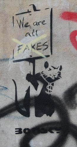 We are all fakes