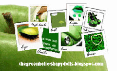 thegreenholic-shapydolls.blogspot.com, everything green!