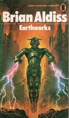 Earthworks by Brian Aldiss. NEL edition, 1972. Bruce Pennington.