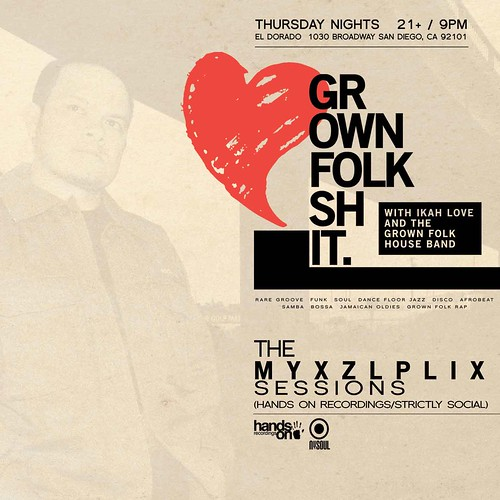 Grown Folk Shit: Myxzlplix Sessions 1