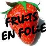 Fruits en folie