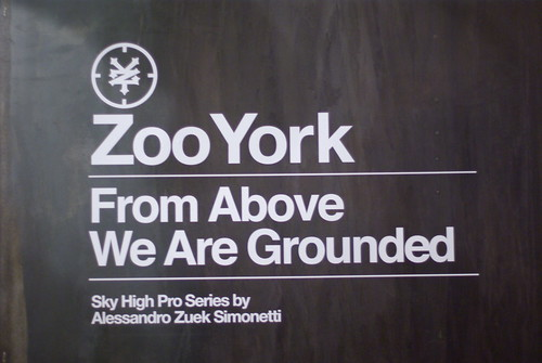 ZOO YORK SKY HIGH