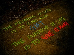 The Meaning of Life (alibubba) Tags: chalk interestingness quote explore sidewalk guerrilla guerrillaart fgr saturatedsaturday guerrillagraphics
