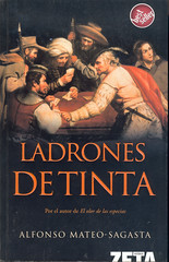 Alfonso Mateo-Sagasta, Ladrones de tinta
