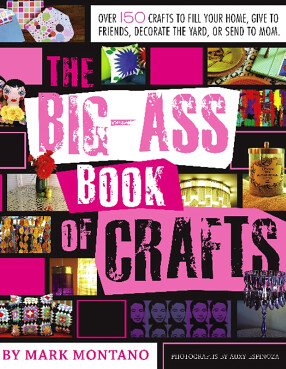 Big Ass Book of Crafts