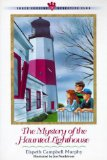 The Three Cousins Detective Club The Mystery of the Lighthouse Ghost