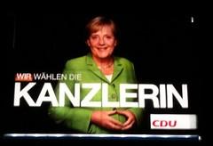 Angela Merkel (CDU Plakat in Bochum):Wir wählen die Kanzlerin