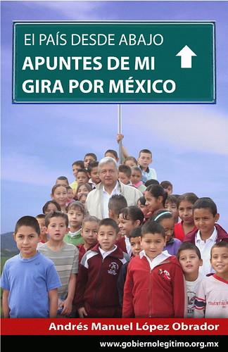AMLO apuntes de mi gira por mexico