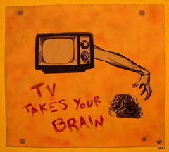 TV TAKES YOUR BRAIN