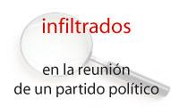 Infiltrados en una reunión de políticos