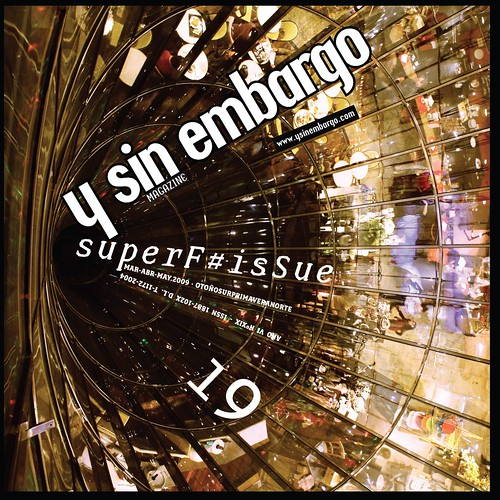 Y SIN EMBARGO magazine #19, superF#isSue (new, free, bilingual)