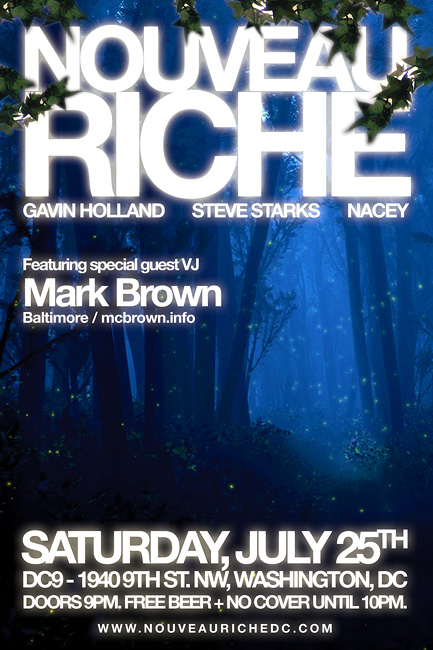 Nouveau Riche - Saturday, July 25th at DC9 w/ VJ Mark Brown