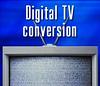 DTV Conversion