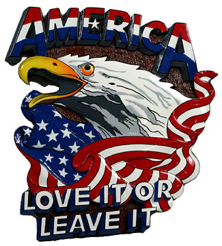 America : Love it or Leave it!