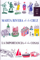 Marta Rivera de la Cruz, La importancia de las cosas