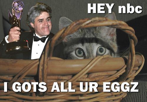 Hey nbc - I gots all ur eggz