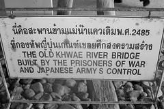 (dillonla) Tags: bridge river kanchanaburi kwai